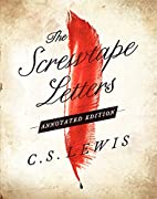 Screwtape Letters: Annotated Edition, The by…
