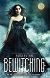 Flinn, Alex: Bewitching: The Kendra Chronicles