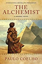 The Alchemist: A Graphic Novel by Paulo&hellip;