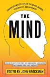 Brockman, John: The Mind: Leading Scientists Explore the Brain, Memory, Personality, and Happiness