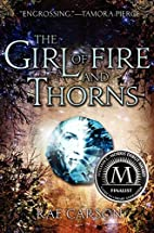 The Girl of Fire and Thorns (Girl of Fire…