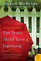 The Truth About Love and Lightning: A Novel…