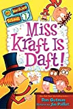 Gutman, Dan: My Weirder School #7: Miss Kraft Is Daft!
