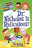 Gutman, Dan: My Weirder School #8: Dr. Nicholas Is Ridiculous!