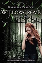 Willowgrove (Hemlock Trilogy) by Kathleen…