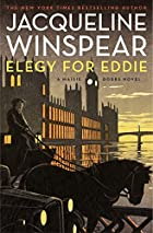 Elegy for Eddie: A Maisie Dobbs Novel by…