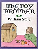 Steig, William: The Toy Brother