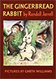 Jarrell, Randall: The Gingerbread Rabbit