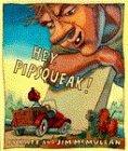 Hey, Pipsqueak! by Kate McMullan