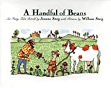 Steig, Jeanne: A Handful of Beans : Six Fairy Tales Retold