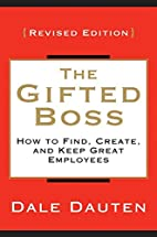 The Gifted Boss Revised Edition: How to…