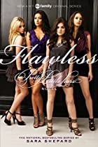 Flawless (Pretty Little Liars, Book 2) (TV…