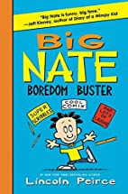 Big Nate Boredom Buster: Super Scribbles,…