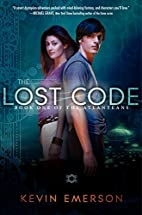 The Lost Code: Book One of the Atlanteans by…
