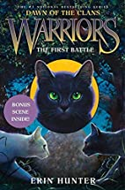 The First Battle (Warriors: Dawn of the…