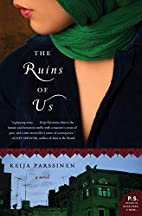 The Ruins of Us: A Novel (P.S.) by Keija…