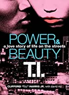 Power & Beauty: A Love Story of Life on the…