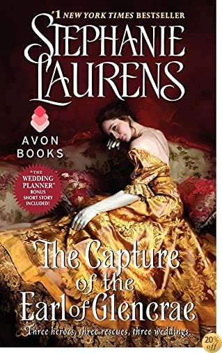TThe Capture of the Earl of Glencrae (Cynster Sisters Trilogy)