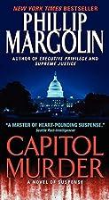 Capitol Murder by Phillip Margolin