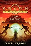 Lerangis, Peter: Seven Wonders Book 2: Lost in Babylon