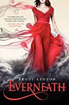 Everneath by Brodi Ashton