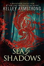 Sea of Shadows (Age of Legends) by Kelley…