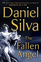 The Fallen Angel: A Novel by Daniel Silva