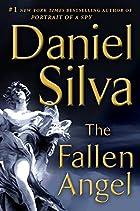 The Fallen Angel: A Novel by Daniel Silva