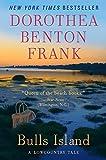 Frank, Dorothea Benton: Bulls Island: A Lowcountry Tale (Lowcountry Tales)