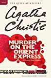 Christie, Agatha: Murder on the Orient Express: A Hercule Poirot Mystery
