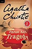Christie, Agatha: Three Act Tragedy: A Hercule Poirot Mystery (Hercule Poirot Mysteries)