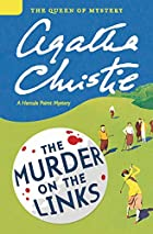 The Murder on the Links: A Hercule Poirot…
