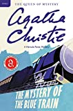 Christie, Agatha: The Mystery of the Blue Train: A Hercule Poirot Mystery (Hercule Poirot Mysteries)