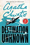 Christie, Agatha: Destination Unknown (Agatha Christie Mysteries Collection)