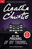 Christie, Agatha: By the Pricking of My Thumbs: A Tommy and Tuppence Mystery (Tommy and Tuppence Mysteries)
