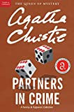 Christie, Agatha: Partners in Crime: A Tommy and Tuppence Mystery (Tommy and Tuppence Mysteries)