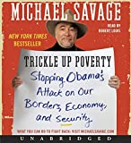 Savage, Michael: Trickle Up Poverty