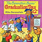 The Berenstain Bears' Graduation Day by…
