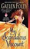 Foley, Gaelen: My Scandalous Viscount
