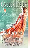 Foley, Gaelen: My Notorious Gentleman (Inferno Club)