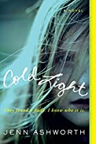 Cold Light: A Novel by Jenn Ashworth