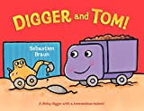 Braun, Sebastien: Digger and Tom!