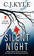 Silent Night by C.J. Kyle
