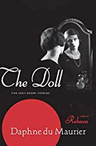 The Doll: The Lost Short Stories by Daphne…