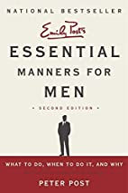Essential Manners for Men 2nd Edition: What…