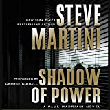 Martini, Steve: Shadow of Power Low Price (Paul Madriani Novels)