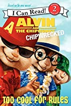 Alvin and the Chipmunks: Chipwrecked - Too…