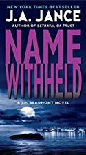 Name withheld : a J.P. Beaumont mystery by…