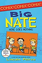 Big Nate: Here Goes Nothing by Lincoln…