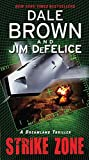Brown, Dale: Strike Zone: A Dreamland Thriller (Dreamland Thrillers)